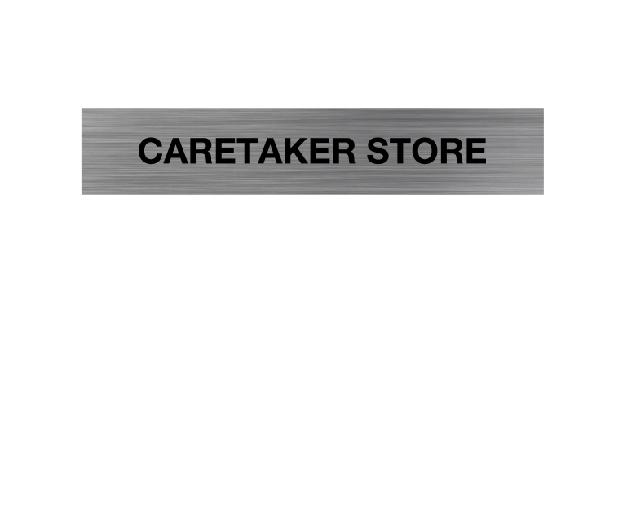 Caretaker Store