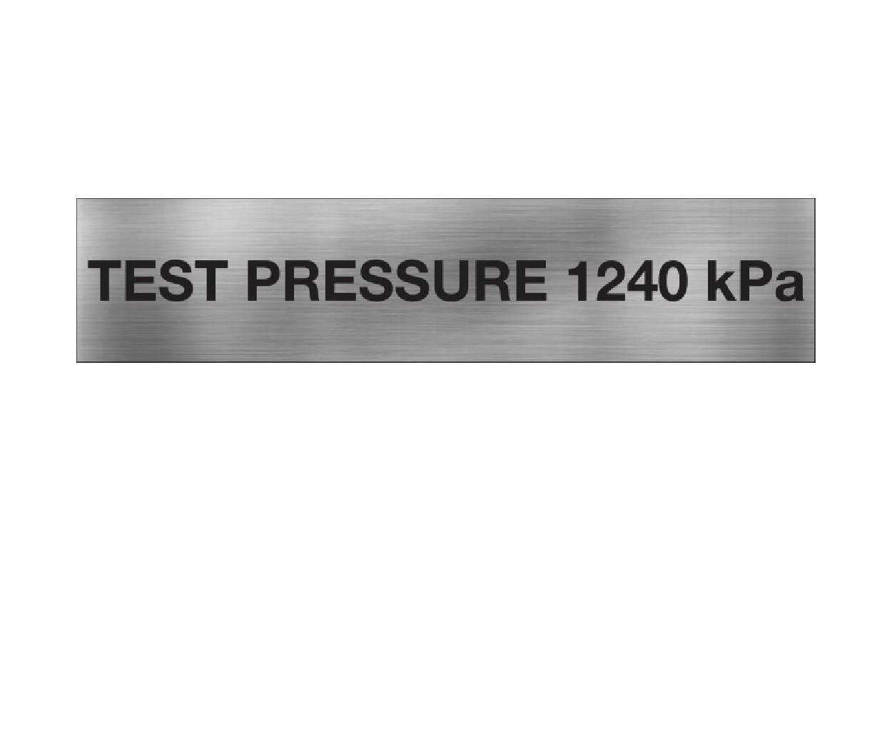 Test Pressure 1240 kPa
